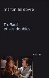 Truffaut et ses doubles