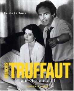carole-le-berre-francois-truffaut-au-travail-o-2866423844-0